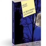 Ay Büyürken Uyuyamam - Necati Cumalı