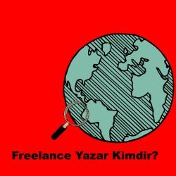 Freelance Yazar Nedir?