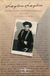Bitirim Mektuplar.. Leylim Leylim – Ahmed Arif'ten Leylâ Erbil'e Mektuplar 1954-1957