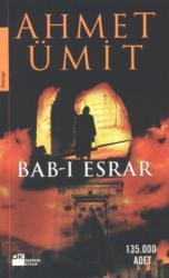 Ahmet Ümit ile Bab-ı Esrar Sohbeti